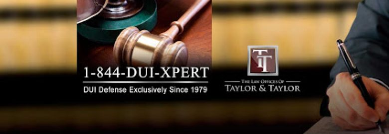 Law Offices of Taylor & Taylor: Orange County DUI Attorneys
