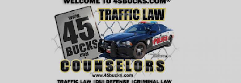 Traffic Law Counselors® 45BUCKS®